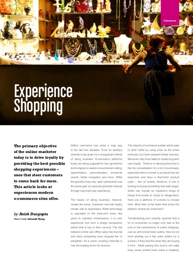 Social Technology Quarterly 06Online commerce has come a long wayin the last two decades. From an ancillarychannel it has ...