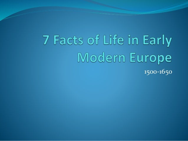 Experiences of life in early modern europe