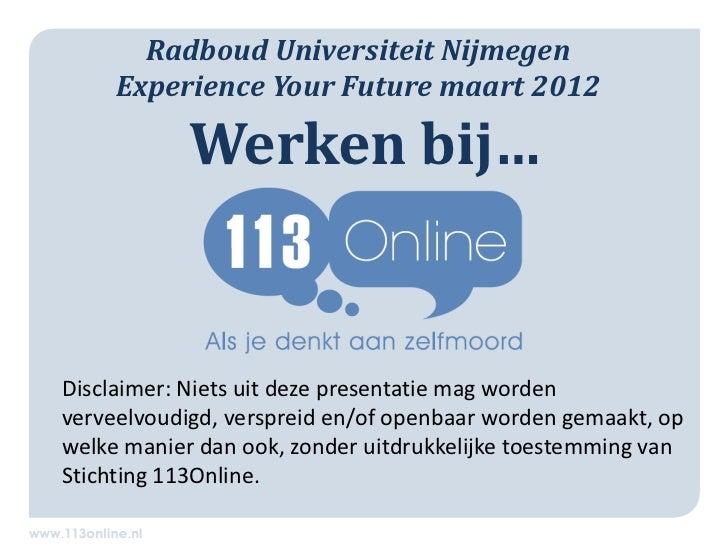 Experience your future113online (voorlichting Universiteit Nijmegen)