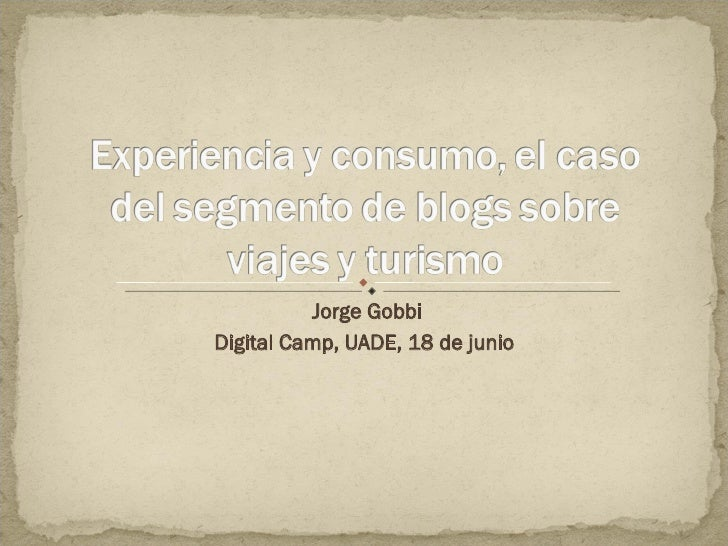Jorge Gobbi Digital Camp, UADE, 18 de junio