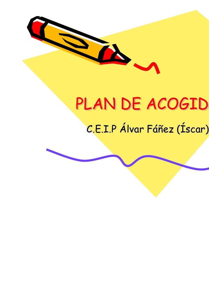 PLAN DE ACOGIDA C.E.I.P Álvar Fáñez (Íscar)