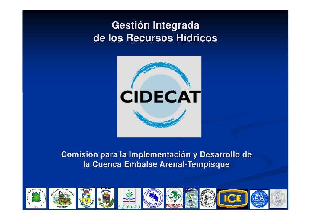 Gestión Integrada        de los Recursos Hídricos     Comisión para la Implementación y Desarrollo de     la Cuenca Embals...