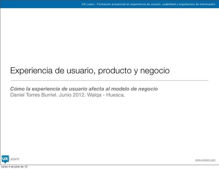 UX Learn - Formación presencial en experiencia de usuario, usabilidad y arquitectura de información       Experiencia de u...