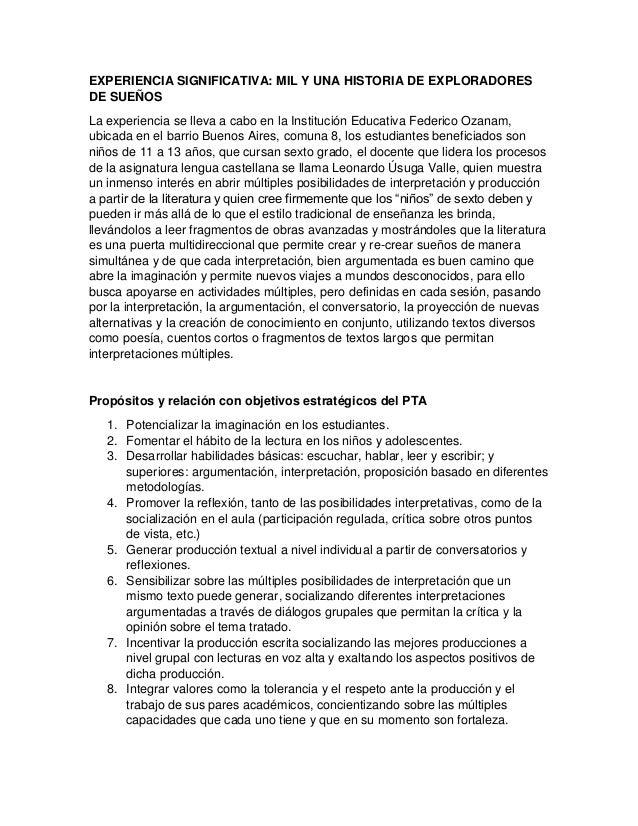 EXPERIENCIA SIGNIFICATIVA: MIL Y UNA HISTORIA DE EXPLORADORES DE SUEÑOS La experiencia se lleva a cabo en la Institución E...