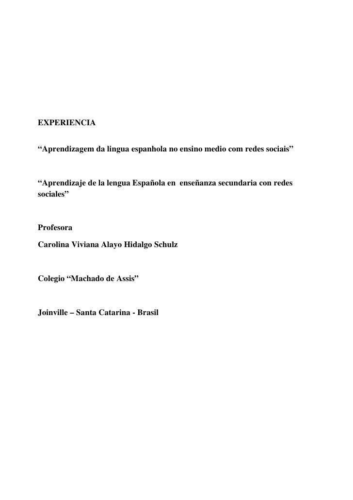 """EXPERIENCIA   """"Aprendizagem da lingua espanhola no ensino medio com redes sociais""""    """"Aprendizaje de la lengua Española e..."""