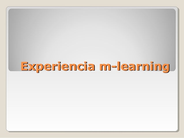 Experiencia m-learning