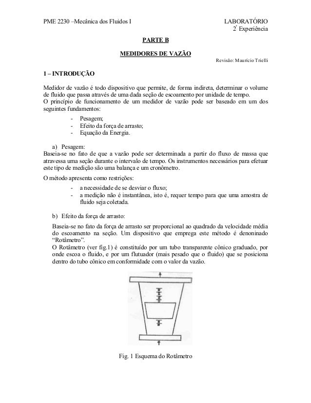 PME 2230 –Mecânica dos Fluidos I  LABORATÓRIO 2ª Experiência PARTE B  MEDIDORES DE VAZÃO Revisão: Maurício Trielli  1 – IN...