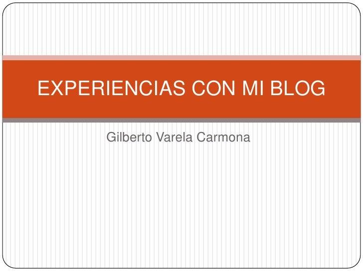 Experiencias con mi blog