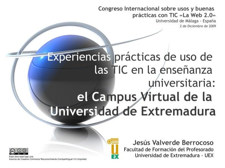 Experiencias prácticas de uso de las TIC en la enseñanza universitaria: el Campus Virtual de la Universidad de Extremadura