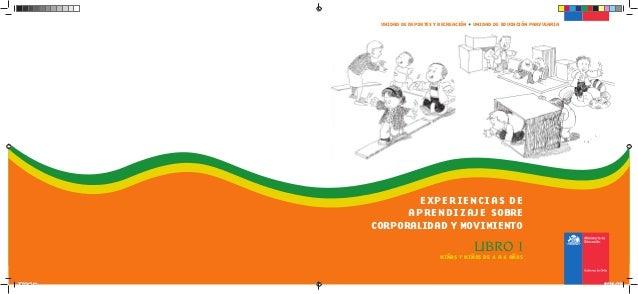 Experiencias de aprendizaje sobre corporalidad y movimiento libro 1