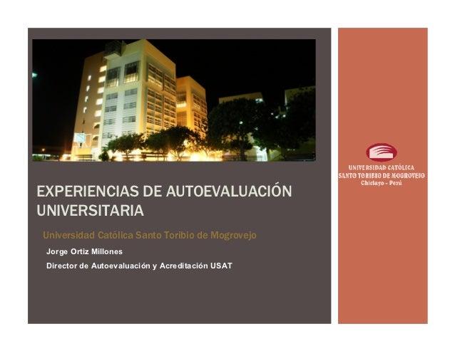 Experiencias de autoevaluación para la acreditación en universidades peruanas.