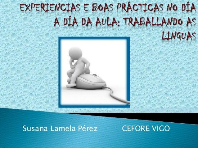 Susana Lamela Pérez   CEFORE VIGO