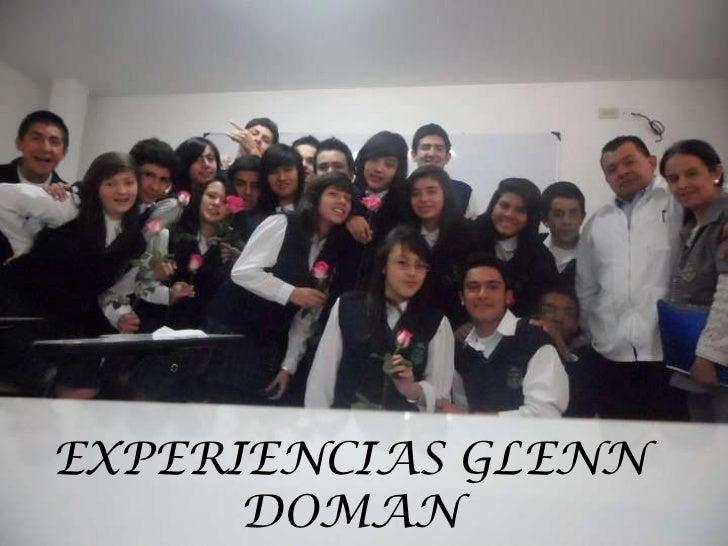 EXPERIENCIAS GLENN      DOMAN