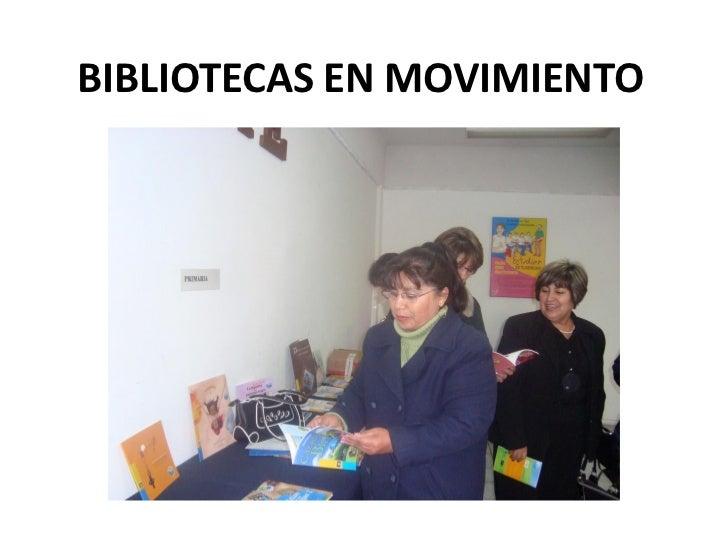 BIBLIOTECAS EN MOVIMIENTO