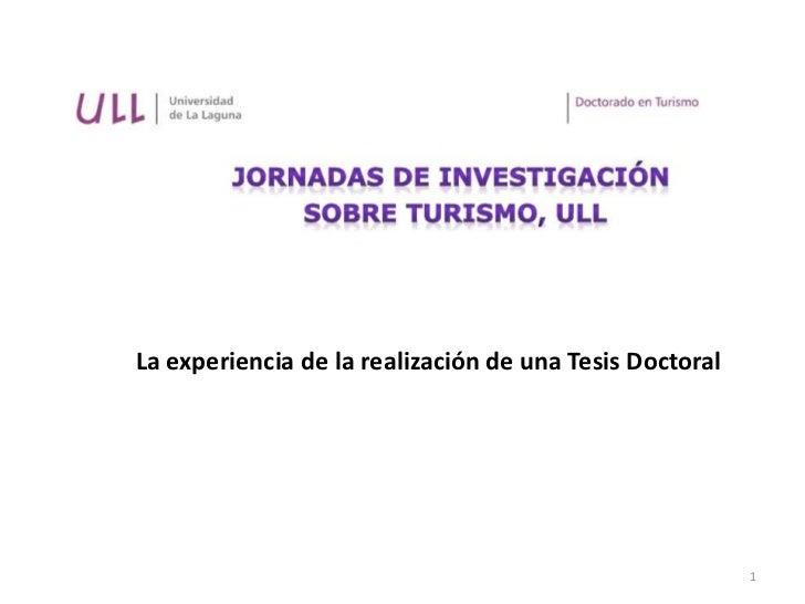 La experiencia de la realización de una Tesis Doctoral