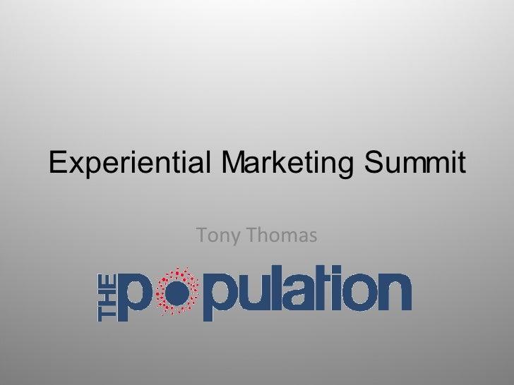 Experiential Marketing Summit Tony Thomas