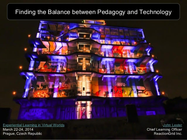 Finding the Balance between Pedagogy and Technology