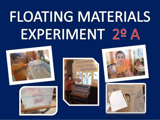 FLOATABILITY EXPERIMENT (2B)