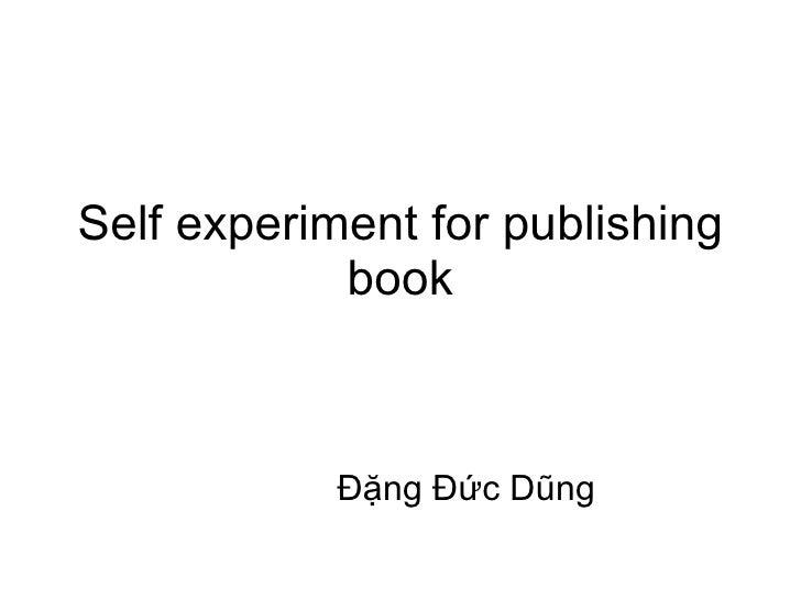 Self experiment for publishing book Đặng Đức Dũng