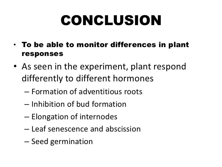 an experiment with plant hormones and growth regulators Hormone-induced parthenocarpy in rapid-cycling brassica rapa three plant hormones/plant growth regulators plant species (4) in this experiment.