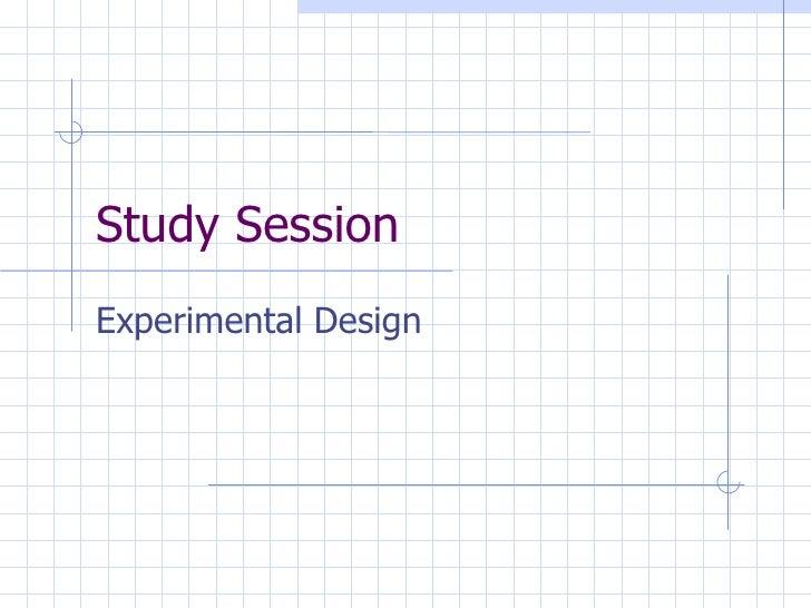 Study Session Experimental Design
