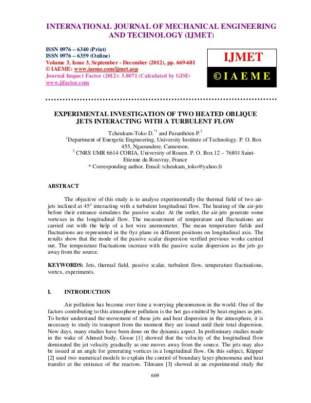 Experimental investigation of two heated oblique