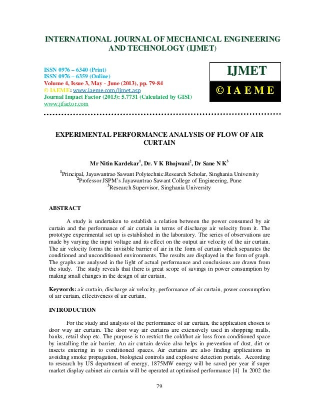 Experimental performance analysis of flow of air curtain