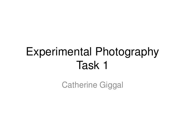 Experimental photography   case studies