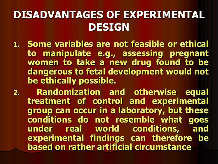 Disadvantages of experimental research