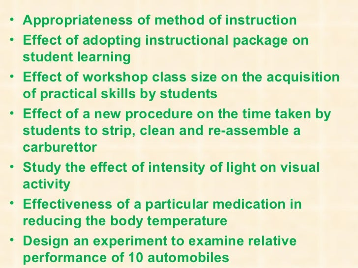 <ul><li>Appropriateness of method of instruction </li></ul><ul><li>Effect of adopting instructional package on student lea...