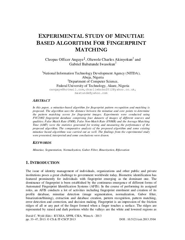 Experimental study of minutiae based algorithm for fingerprint matching