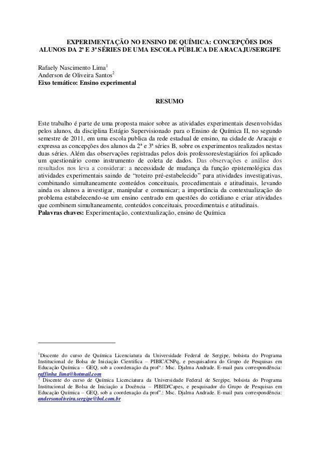 EXPERIMENTAÇÃO NO ENSINO DE QUÍMICA: CONCEPÇÕES DOS ALUNOS DA 2ª E 3ª SÉRIES DE UMA ESCOLA PÚBLICA DE ARACAJU/SERGIPE Rafa...