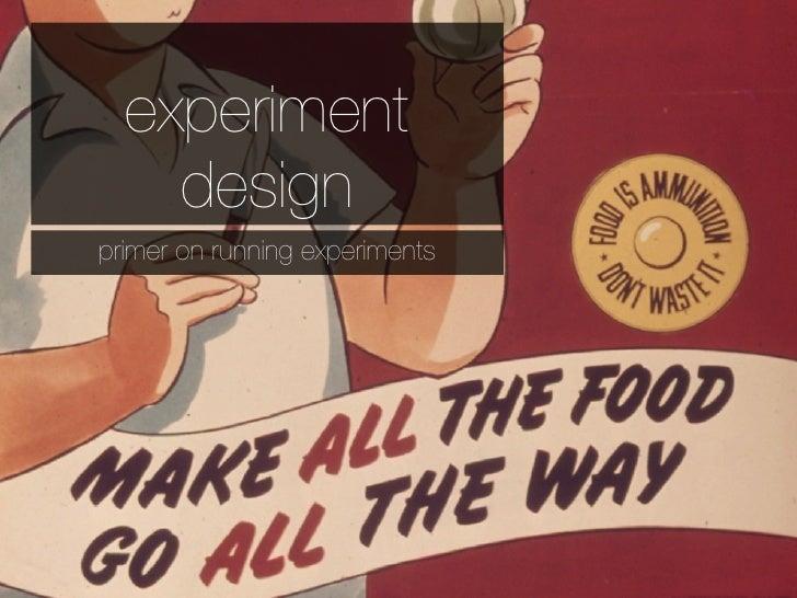 experiment    designprimer on running experiments