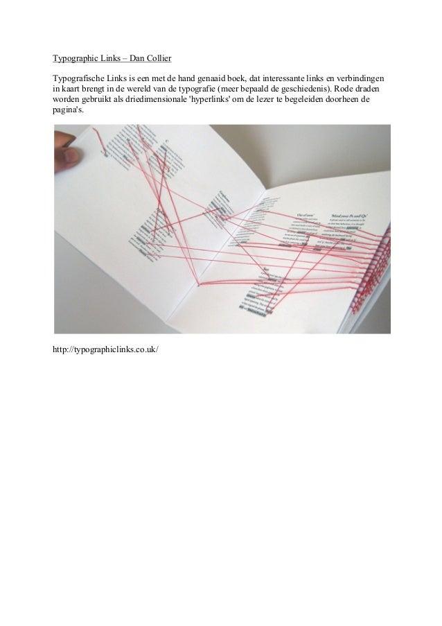 Typographic Links – Dan CollierTypografische Links is een met de hand genaaid boek, dat interessante links en verbindingen...