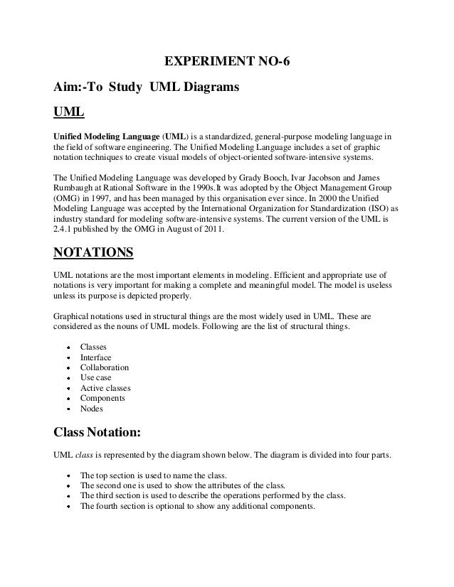 EXPERIMENT NO-6Aim:-To Study UML DiagramsUMLUnified Modeling Language (UML) is a standardized, general-purpose modeling la...