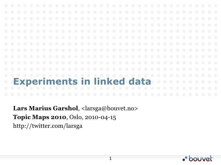 Experiments in Linked Data