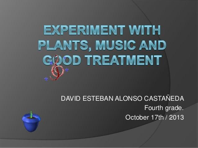 DAVID ESTEBAN ALONSO CASTAÑEDA Fourth grade. October 17th / 2013