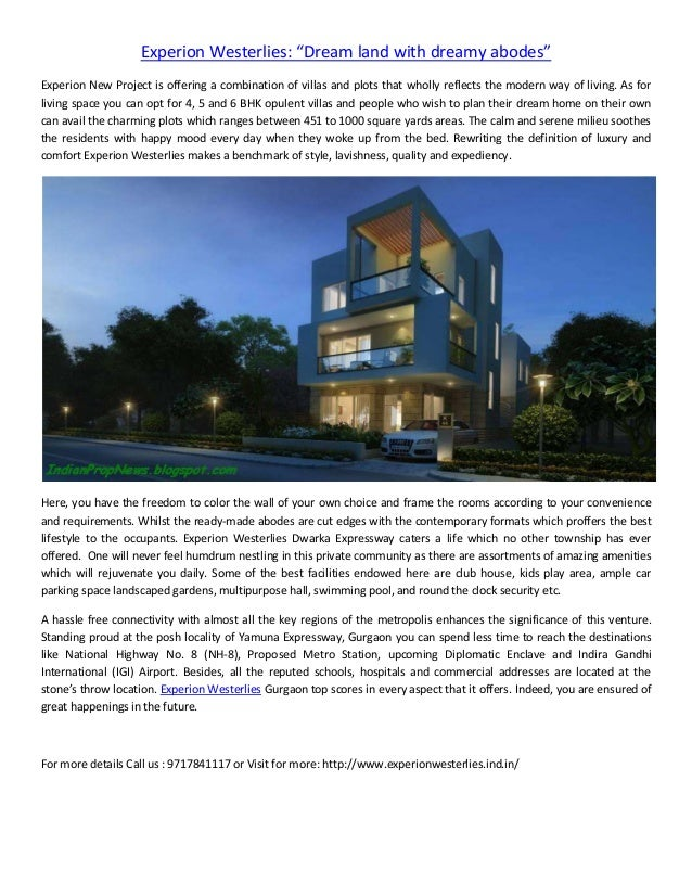 "Experion Westerlies: ""Dream land with dreamy abodes"" Experion New Project is offering a combination of villas and plots th..."