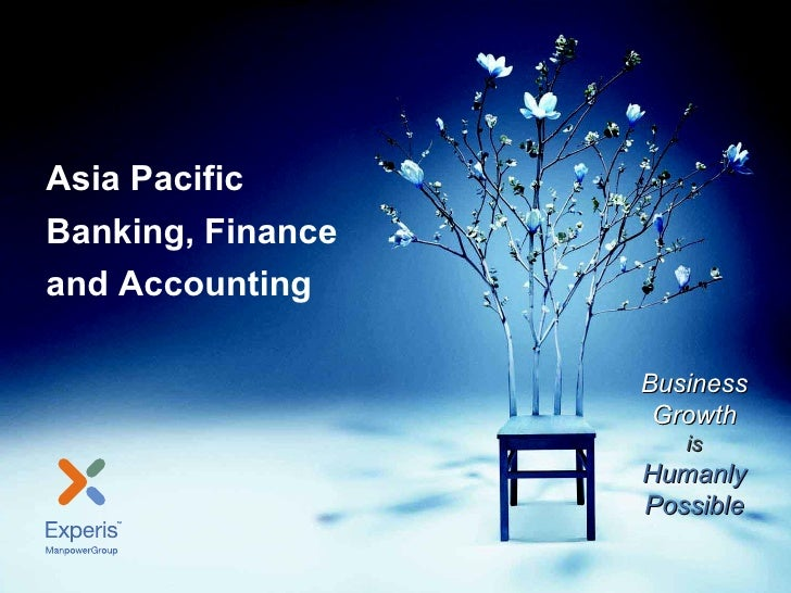 Asia Pacific Banking, Finance and AccountingAsia PacificBanking, Financeand Accounting                                    ...