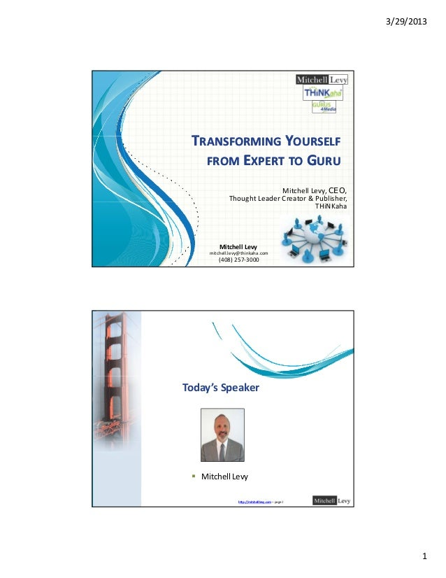 Transforming Yourself from Expert to Guru - Mitchell Levy