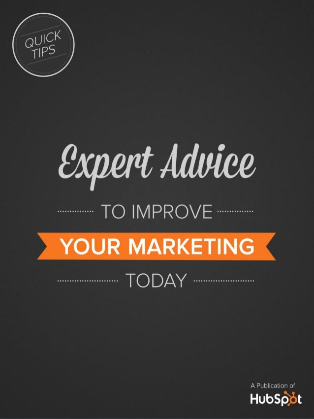 Expert advice to_improve_your_marketing_today