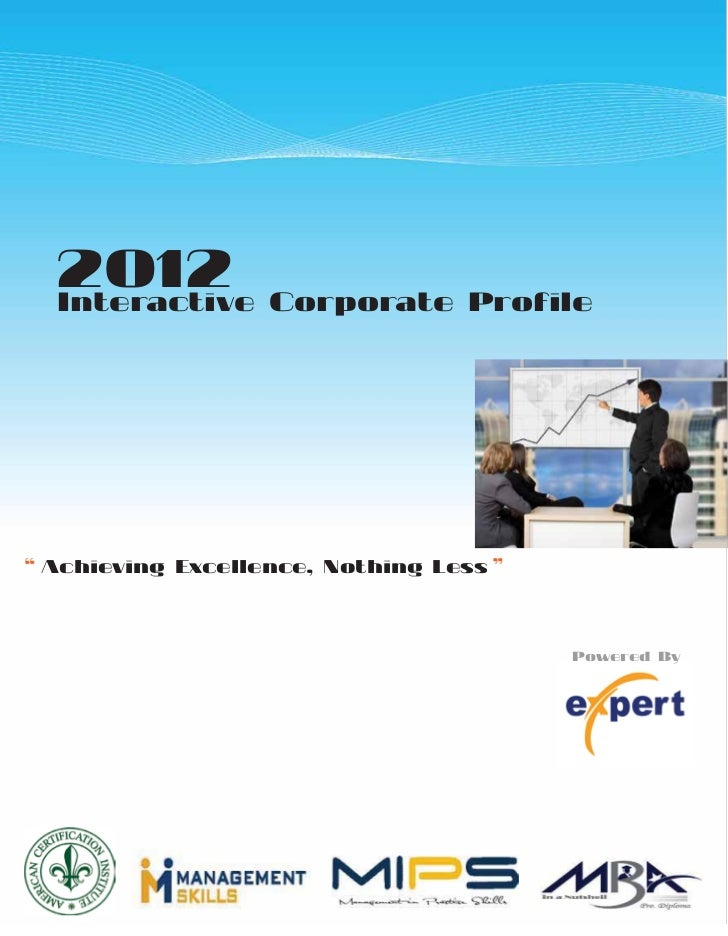 """2012  Interactive Corporate Profile"""" Achieving Excellence, Nothing Less """"                                         Powered By"""