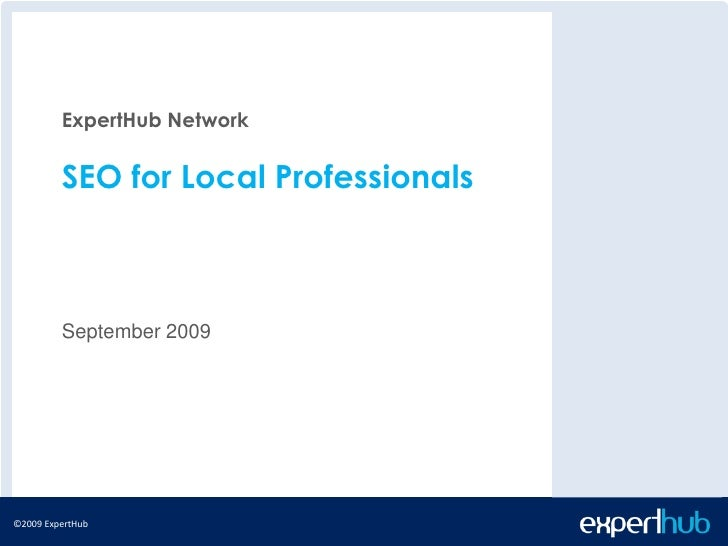 Expert Hub Seo Presentation   Sept 2009