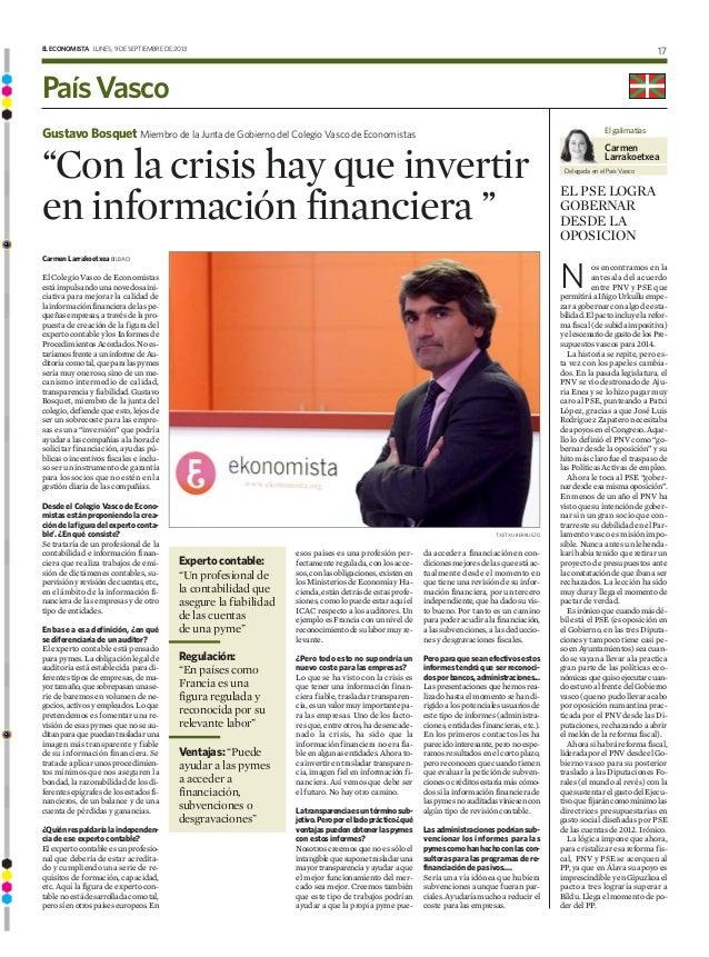 ELECONOMISTA LUNES, 9 DE SEPTIEMBRE DE 2013 17 PaísVasco N os encontramos en la antesala del acuerdo entre PNV y PSE que p...