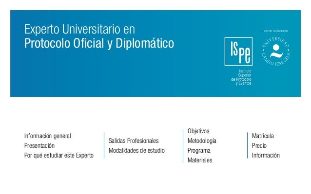 Experto Universitario en Protocolo Oficial y Diplomático Información general Presentación Por qué estudiar este Experto Sa...
