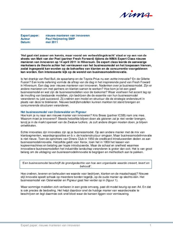 Expert paper:      nieuwe manieren van innoverenAuteur             Paul Heijmering SMPDatum:             mei 2011'Het gaat...