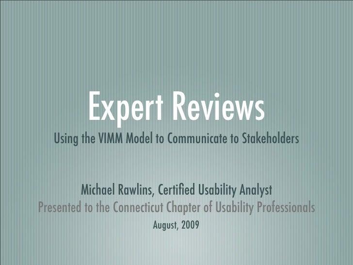 Conducting Expert Reviews Using the VIMM Model