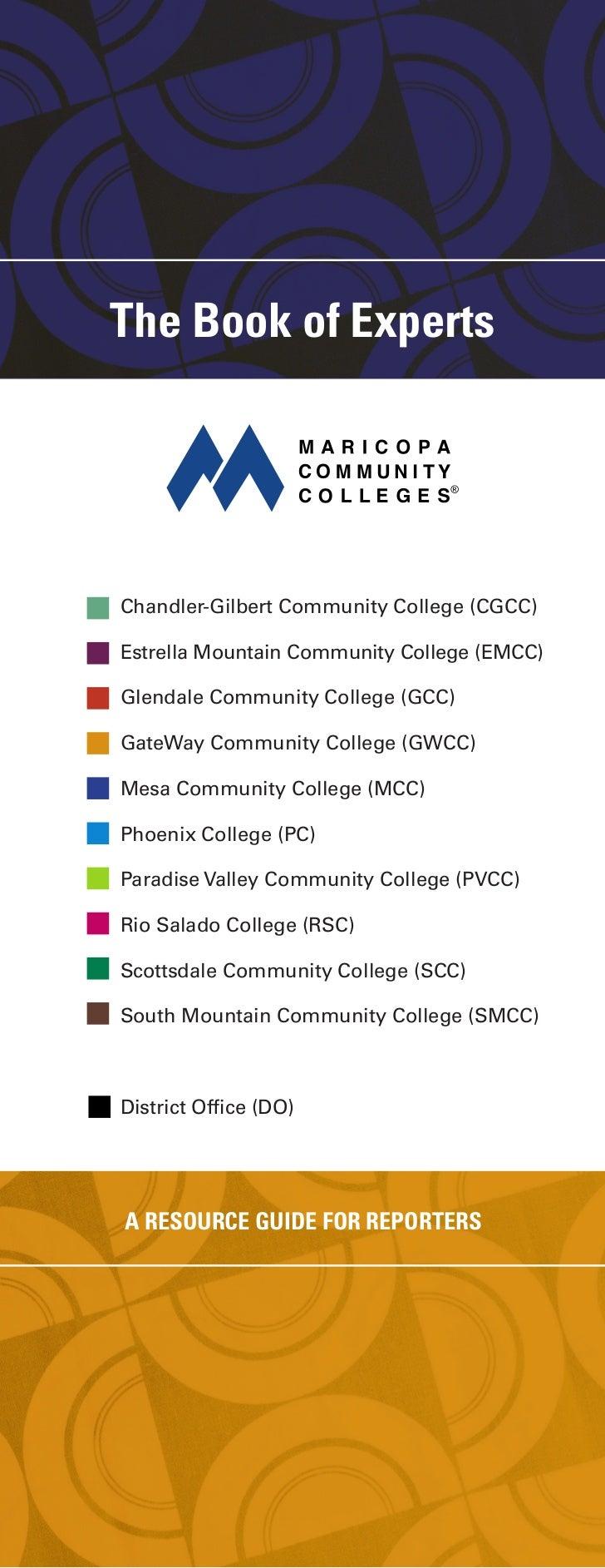 The Book of ExpertsChandler-Gilbert Community College (CGCC)Estrella Mountain Community College (EMCC)Glendale Community C...