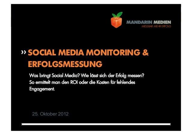 FOLIE 1                                                        MESSBAR MEHR ERFOLGSOCIAL MEDIA MONITORING &ERFOLGSMESSUNGW...