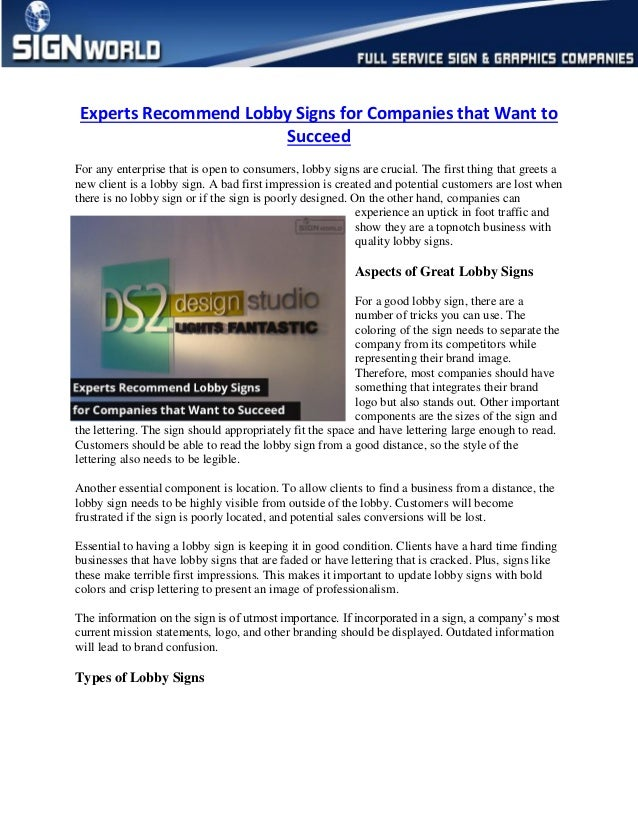 Experts Recommend Lobby Signs for Companies that Want to Succeed For any enterprise that is open to consumers, lobby signs...